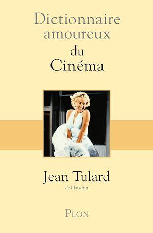 Téléchargez le livre :  Dictionnaire amoureux du cinéma