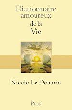 Télécharger cet ebook : Dictionnaire amoureux de la vie