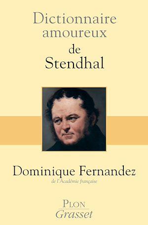 Téléchargez le livre :  Dictionnaire amoureux de Stendhal