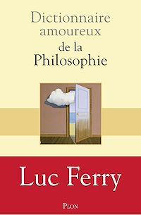 Télécharger le livre : Dictionnaire amoureux de la philosophie