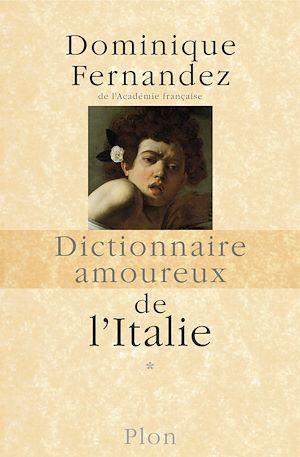 Téléchargez le livre :  Dictionnaire amoureux de l'Italie