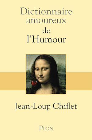 Téléchargez le livre :  Dictionnaire amoureux de l'Humour