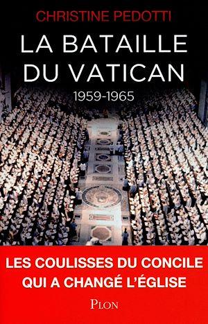 Téléchargez le livre :  La bataille du Vatican