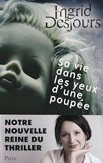 Télécharger cet ebook : Sa vie dans les yeux d'une poupée
