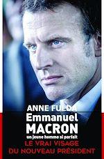 Télécharger le livre :  Emmanuel Macron, un jeune homme si parfait