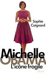 Télécharger le livre :  Michelle Obama