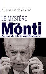 Télécharger le livre :  Le mystère Mario Monti