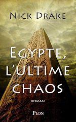 Télécharger le livre :  Egypte, l'ultime chaos