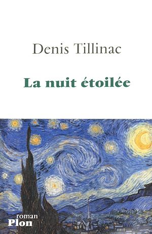 Téléchargez le livre :  La nuit étoilée