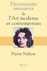 Télécharger cet ebook : Dictionnaire amoureux de l'art moderne et contemporain
