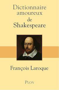 Télécharger le livre : Dictionnaire amoureux de Shakespeare