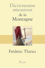 Télécharger cet ebook : Dictionnaire amoureux de la montagne