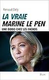 Téléchargez le livre numérique:  La vraie Marine Le Pen