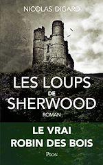 Télécharger le livre :  Les loups de Sherwood