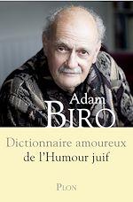 Télécharger le livre :  Dictionnaire amoureux de l'humour juif
