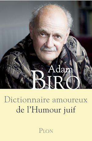 Téléchargez le livre :  Dictionnaire amoureux de l'humour juif