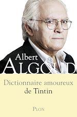Télécharger cet ebook : Dictionnaire amoureux de Tintin
