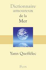 Télécharger le livre :  Dictionnaire amoureux de la mer