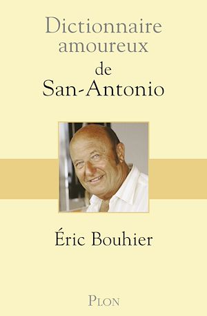 Téléchargez le livre :  Dictionnaire amoureux de San Antonio