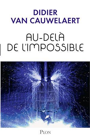 Téléchargez le livre :  Au-delà de l'impossible