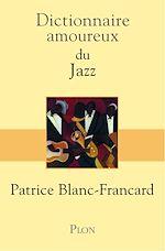 Télécharger le livre :  Dictionnaire amoureux du jazz