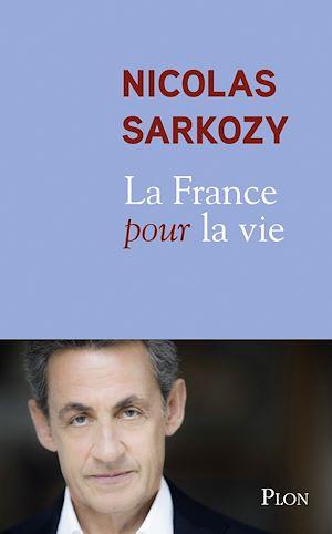 Téléchargez le livre :  La France pour la vie