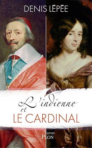 Téléchargez le livre :  L'indienne et le cardinal