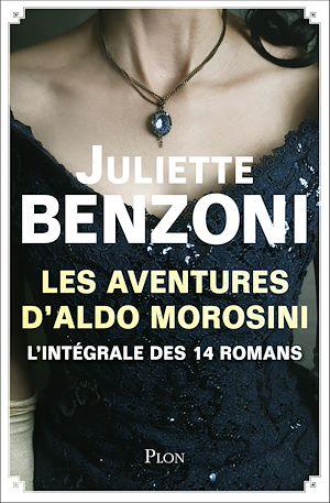 Téléchargez le livre :  Les aventures d'Aldo Morosini - L'intégrale des 14 romans