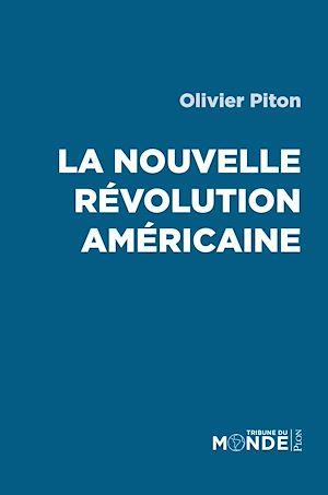 Téléchargez le livre :  La nouvelle révolution américaine