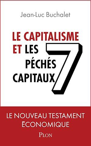 Téléchargez le livre :  Le capitalisme et les 7 péchés capitaux