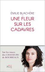 Télécharger le livre :  Une fleur sur les cadavres