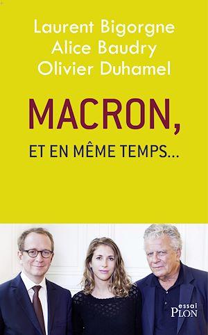 """Téléchargez le livre :  Macron, """"et en même temps..."""""""