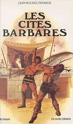 Télécharger le livre :  Les cités barbares
