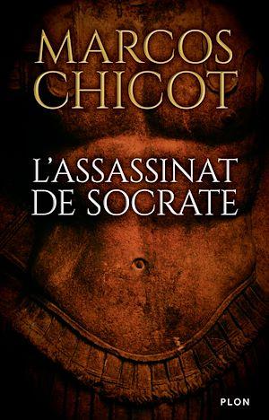 Téléchargez le livre :  L'assassinat de Socrate