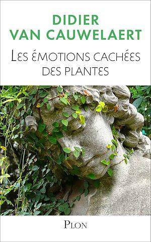 Téléchargez le livre :  Les émotions cachées des plantes
