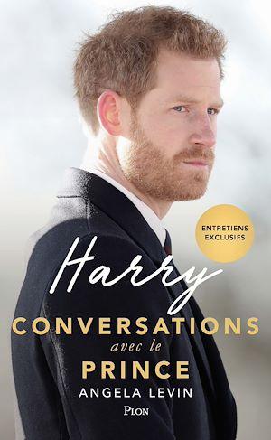 Téléchargez le livre :  Harry, conversations avec le prince