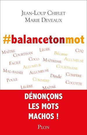 Téléchargez le livre :  #balancetonmot