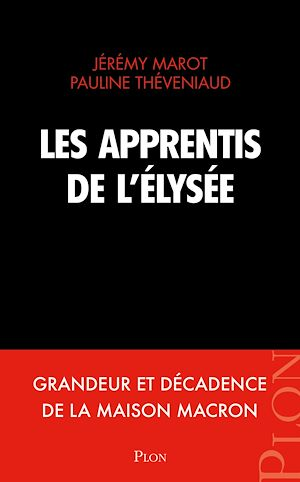 Téléchargez le livre :  Les apprentis de l'Élysée