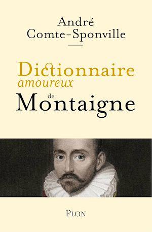 Téléchargez le livre :  Dictionnaire amoureux de Montaigne