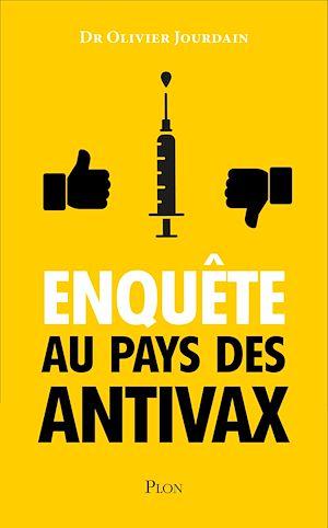 Téléchargez le livre :  Enquête au pays des Anti-Vax
