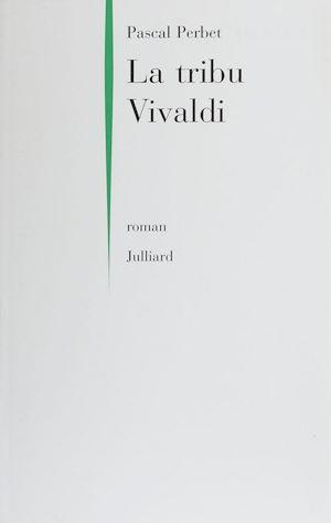 Téléchargez le livre :  La Tribu Vivaldi