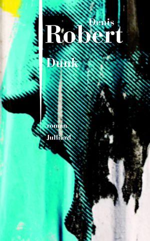 Téléchargez le livre :  Dunk