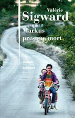 Télécharger le livre :  Markus presque mort