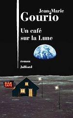 Télécharger le livre :  Un café sur la lune
