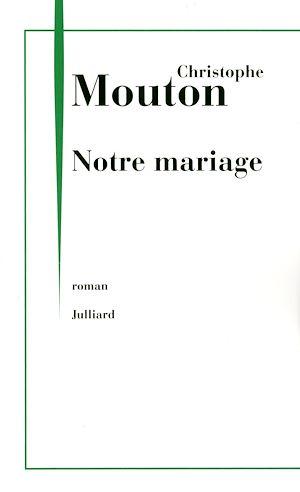 Téléchargez le livre :  Notre mariage