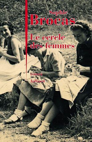 Téléchargez le livre :  Le Cercle des femmes
