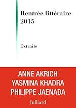 Télécharger le livre :  Extraits Rentrée littéraire Julliard 2015