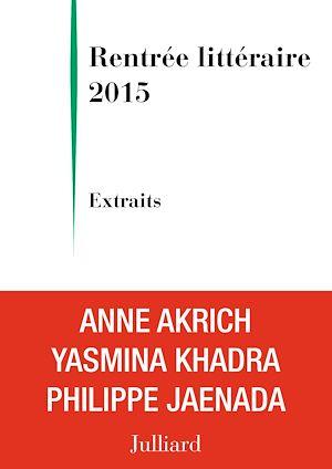 Téléchargez le livre :  Extraits Rentrée littéraire Julliard 2015