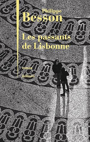Téléchargez le livre :  Les Passants de Lisbonne