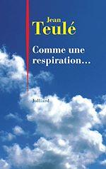 Télécharger le livre :  Comme une respiration...